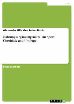 Nahrungsergänzungsmittel im Sport. Überblick un...