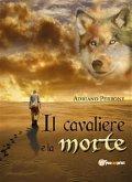 Il cavaliere e la morte (eBook, PDF)