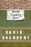 Bucky F*cking Dent (eBook, ePUB)
