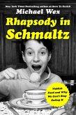 Rhapsody in Schmaltz (eBook, ePUB)