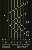 Algorithms to Live By: The Computer Science of Human Decisions (eBook, ePUB)