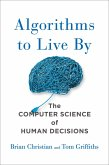 Algorithms to Live By (eBook, ePUB)