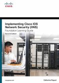 Implementing Cisco IOS Network Security (IINS 640-554) Foundation Learning Guide (eBook, PDF)