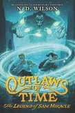 Outlaws of Time: The Legend of Sam Miracle (eBook, ePUB)