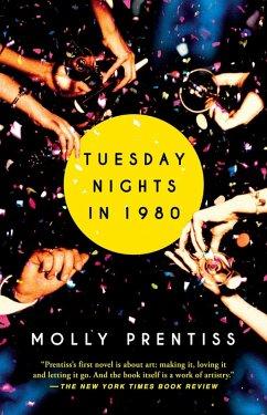 Tuesday Nights in 1980 (eBook, ePUB) - Prentiss, Molly