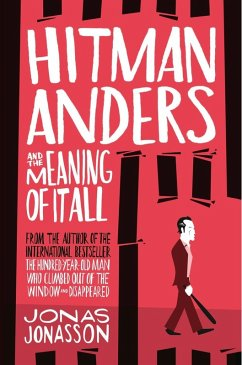 Hitman Anders and the Meaning of It All (eBook, ePUB) - Jonasson, Jonas
