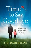 Time to Say Goodbye: a heart-rending novel about a father's love for his daughter (eBook, ePUB)