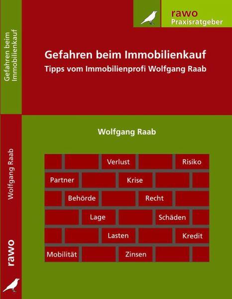 Gefahren und Risiken beim Immobilienkauf (eBook, ePUB) - Raab, Wolfgang