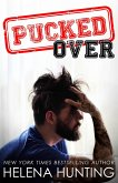 Pucked Over (The PUCKED Series, #3) (eBook, ePUB)
