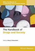The Handbook of Drugs and Society (eBook, ePUB)