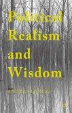 Political Realism and Wisdom (eBook, PDF)