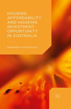 Housing Affordability and Housing Investment Opportunity in Australia (eBook, PDF) - Karamujic, Muharem