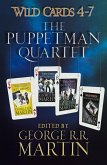 Wild Cards 4-7: The Puppetman Quartet (eBook, ePUB)