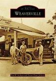 Weaverville (eBook, ePUB)