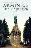 Arminius the Liberator (eBook, ePUB)