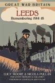 Great War Britain Leeds: Remembering 1914-18 (eBook, ePUB)