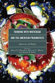Thinking with Whitehead and the American Pragmatists (eBook, ePUB)