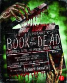 Filmmaker's Book of the Dead (eBook, PDF)
