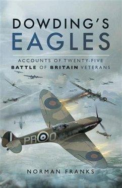 Dowding's Eagles (eBook, PDF) - Franks, Norman