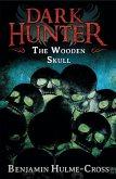 The Wooden Skull (Dark Hunter 12) (eBook, ePUB)