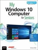 My Windows 10 Computer for Seniors (includes Video and Content Update Program) (eBook, ePUB)