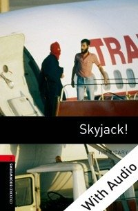 Skyjack! - With Audio Level 3 Oxford Bookworms ...