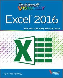 Teach Yourself VISUALLY Excel 2016 (eBook, ePUB) - McFedries, Paul