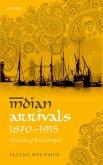 Indian Arrivals, 1870-1915 (eBook, PDF)