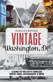 Discovering Vintage Washington, DC (eBook, ePUB)