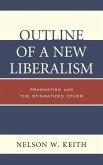 Outline of a New Liberalism (eBook, ePUB)