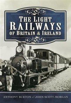 Light Railways of Britain and Ireland (eBook, PDF) - Burton, Anthony