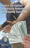 Police Corruption and Police Reforms in Developing Societies (eBook, PDF)