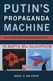 Putin's Propaganda Machine (eBook, ePUB)