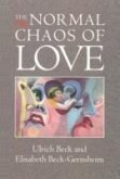 The Normal Chaos of Love (eBook, ePUB)