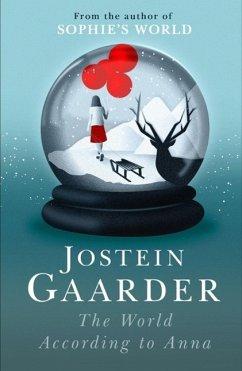 The World According to Anna (eBook, ePUB) - Gaarder, Jostein