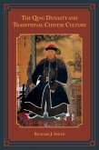 The Qing Dynasty and Traditional Chinese Culture (eBook, ePUB)