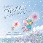 Where Do Fairies Go When It Snows (eBook, ePUB)
