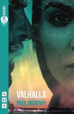 Valhalla (NHB Modern Plays) (eBook, ePUB) - Murphy, Paul