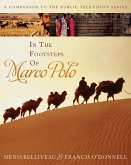 In the Footsteps of Marco Polo (eBook, ePUB)