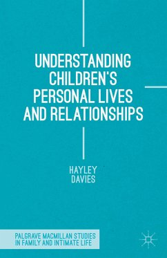 Understanding Children's Personal Lives and Relationships (eBook, PDF)