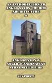 Introduction to Anglo-Saxon Church Architecture & Anglo-Scandinavian Stone Sculpture (eBook, ePUB)
