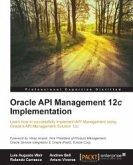 Oracle API Management 12c Implementation (eBook, ePUB)