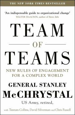 Team of Teams (eBook, ePUB) - Collins, Tantum; Mcchrystal, General Stanley; Silverman, David; Fussell, Chris