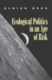 Ecological Politics in an Age of Risk (eBook, ePUB)