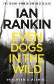 Even Dogs in the Wild (eBook, ePUB)