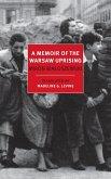A Memoir of the Warsaw Uprising (eBook, ePUB)
