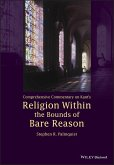 Comprehensive Commentary on Kant's Religion Within the Bounds of Bare Reason (eBook, PDF)