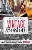 Discovering Vintage Boston (eBook, ePUB)