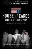 House of Cards and Philosophy (eBook, ePUB)