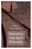 Nietzsche's Free Spirit Philosophy (eBook, ePUB)